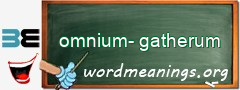 WordMeaning blackboard for omnium-gatherum